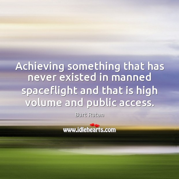 Achieving something that has never existed in manned spaceflight and that is Image