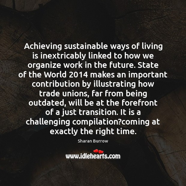 Achieving sustainable ways of living is inextricably linked to how we organize Image