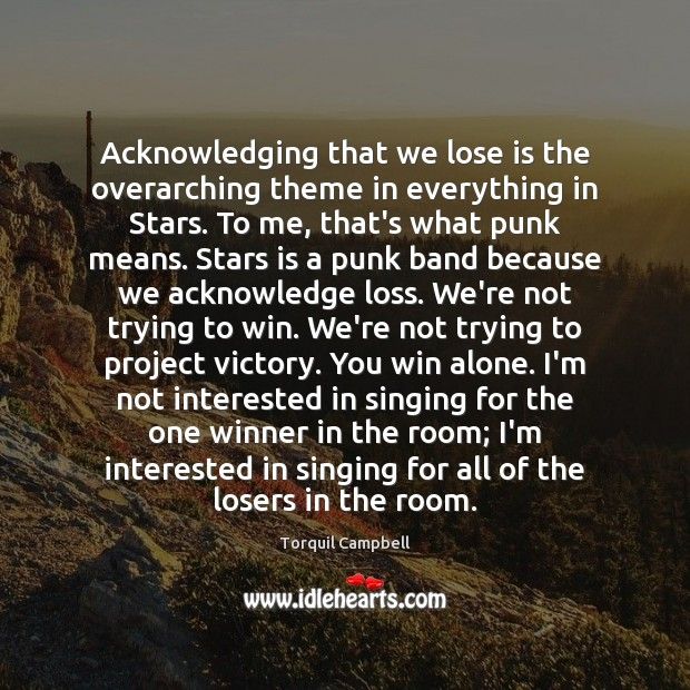 Image, Acknowledging that we lose is the overarching theme in everything in Stars.