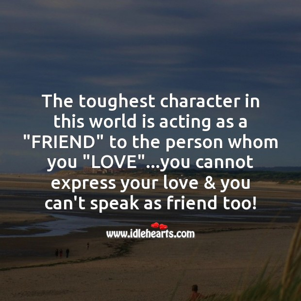 Image about Acting as a friend to the person whom you love