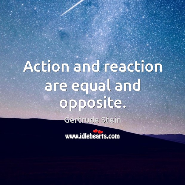 Image, Action and reaction are equal and opposite.