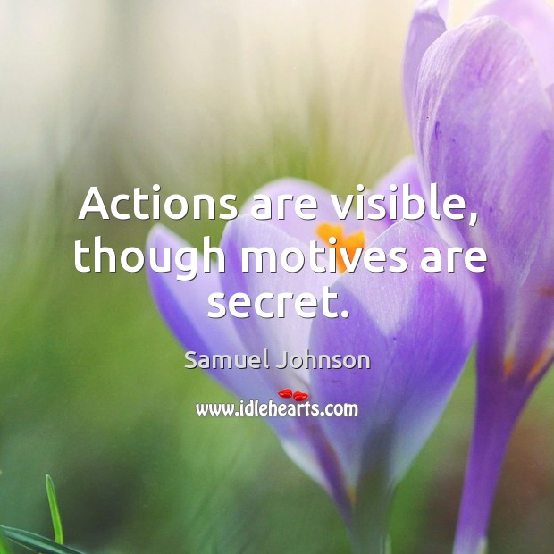 Image, Actions are visible, though motives are secret.
