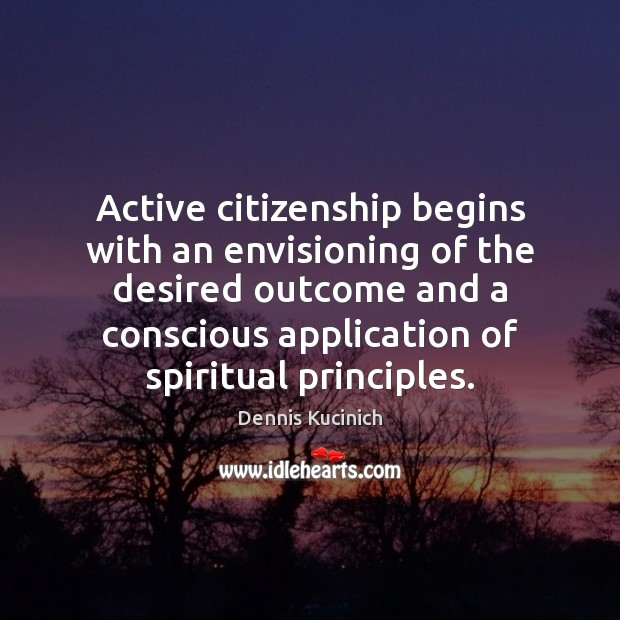 Image, Active citizenship begins with an envisioning of the desired outcome and a