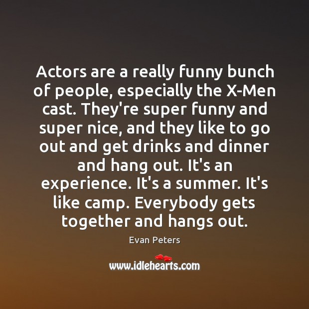 Image, Actors are a really funny bunch of people, especially the X-Men cast.