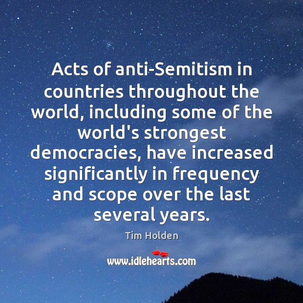 Acts of anti-Semitism in countries throughout the world, including some of the Image