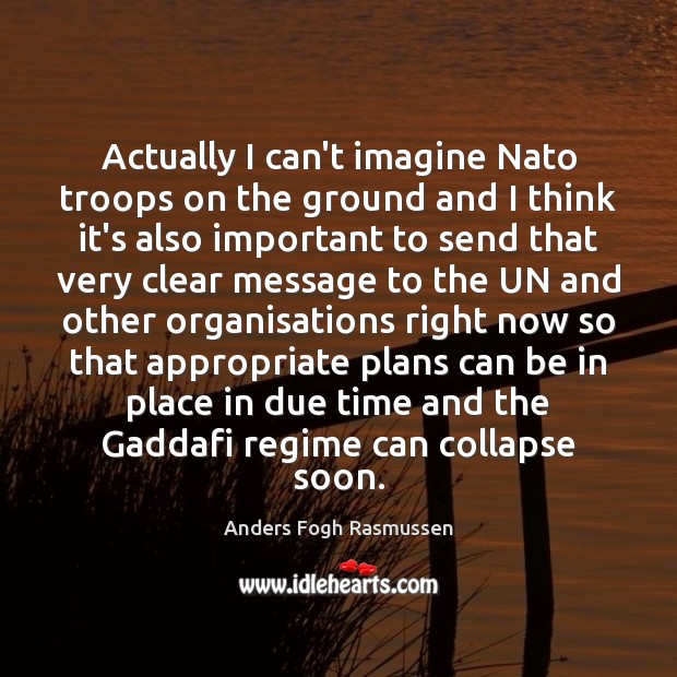 Image, Actually I can't imagine Nato troops on the ground and I think
