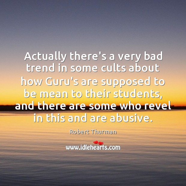 Actually there's a very bad trend in some cults about how Guru's Image