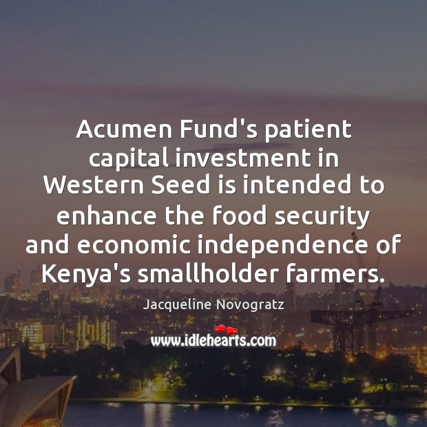 Image, Acumen Fund's patient capital investment in Western Seed is intended to enhance