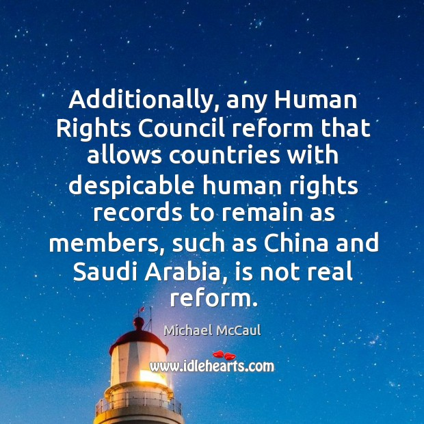 Image, Additionally, any Human Rights Council reform that allows countries with despicable human