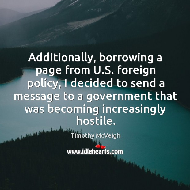 Image, Additionally, borrowing a page from u.s. Foreign policy, I decided to send a message