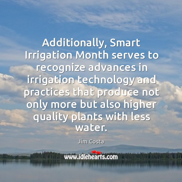 Image, Additionally, smart irrigation month serves to recognize advances in irrigation
