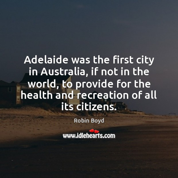 Image, Adelaide was the first city in Australia, if not in the world,
