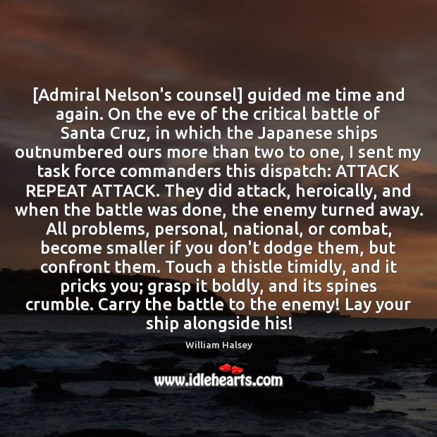 Image, [Admiral Nelson's counsel] guided me time and again. On the eve of