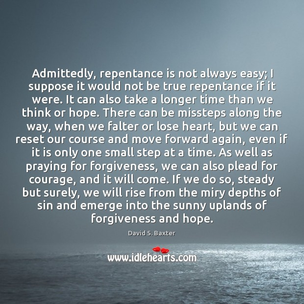 Image, Admittedly, repentance is not always easy; I suppose it would not be