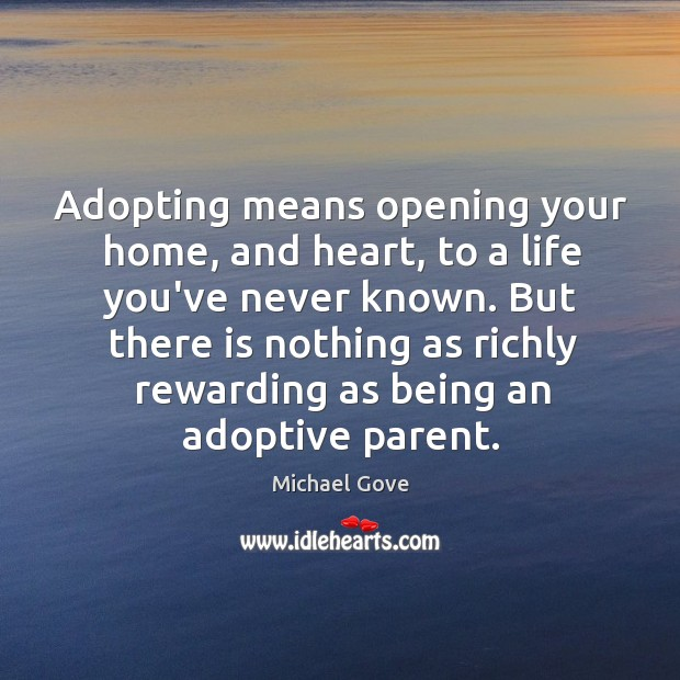 Image, Adopting means opening your home, and heart, to a life you've never