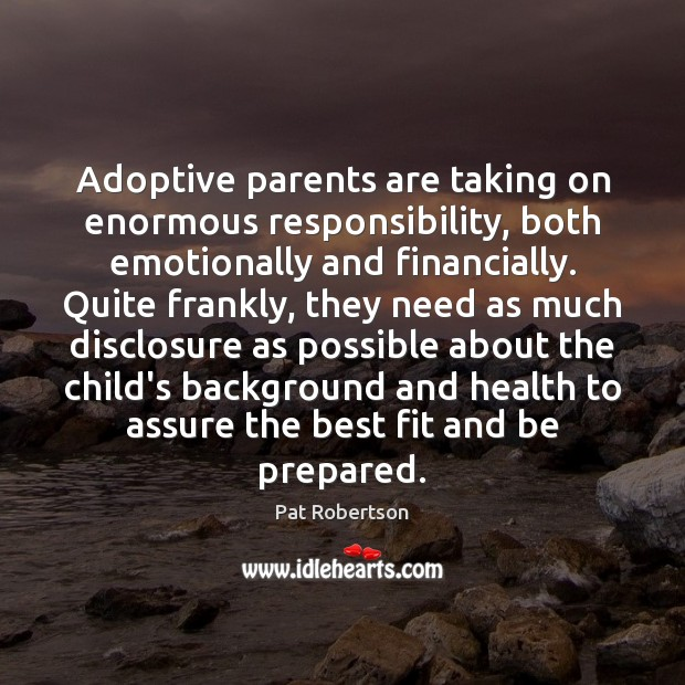 Image, Adoptive parents are taking on enormous responsibility, both emotionally and financially. Quite