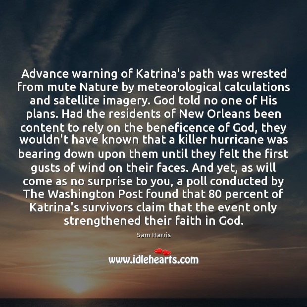 Advance warning of Katrina's path was wrested from mute Nature by meteorological Image