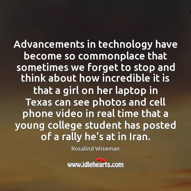 Image, Advancements in technology have become so commonplace that sometimes we forget to