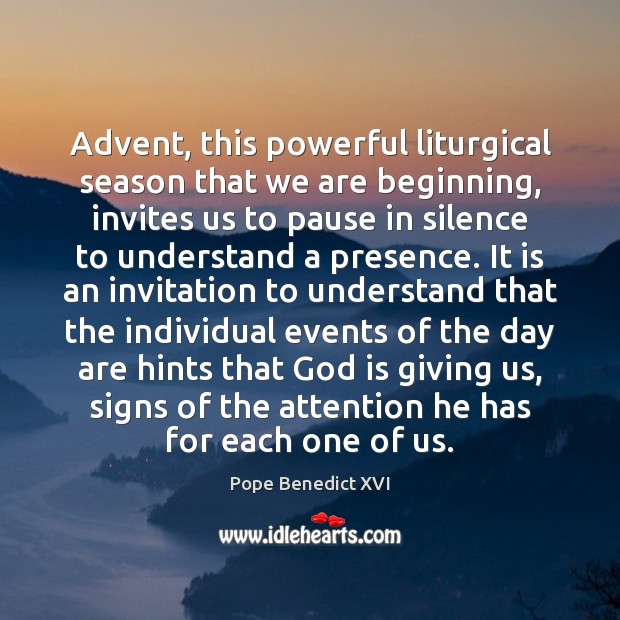 Image, Advent, this powerful liturgical season that we are beginning, invites us to