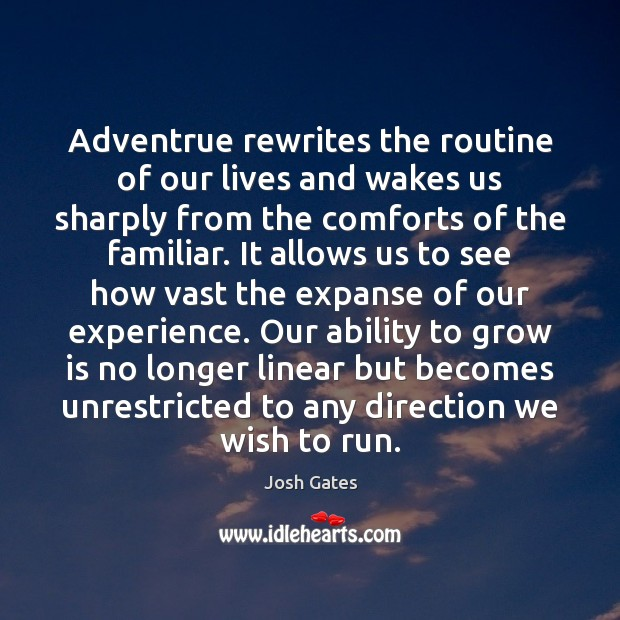 Adventrue rewrites the routine of our lives and wakes us sharply from Image