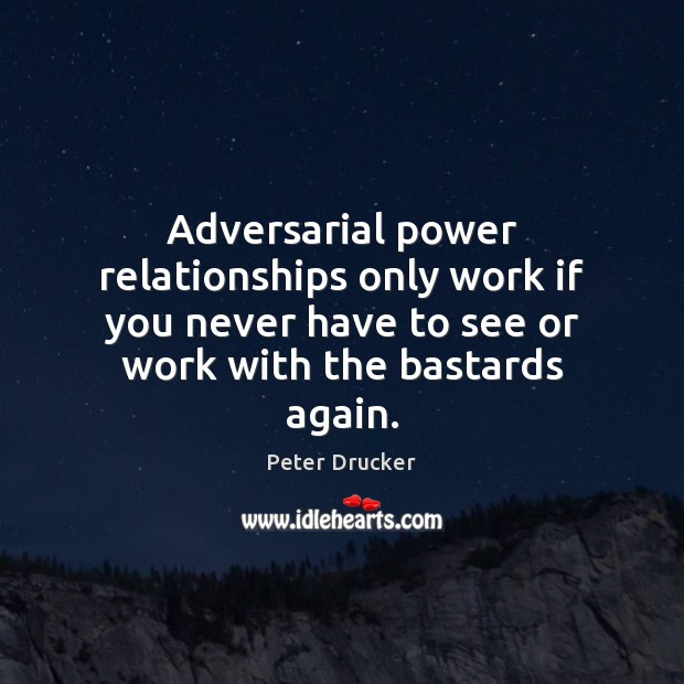 Image, Adversarial power relationships only work if you never have to see or