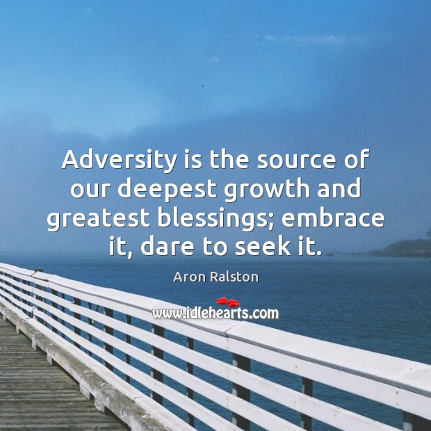 Image, Adversity is the source of our deepest growth and greatest blessings; embrace