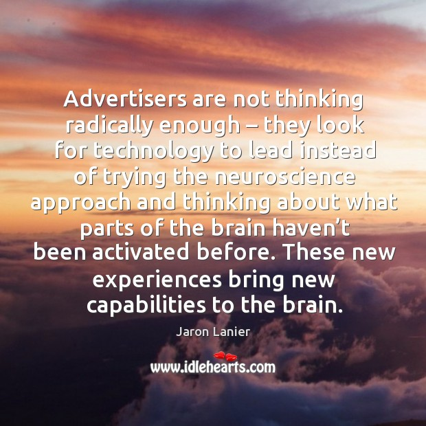 Advertisers are not thinking radically enough – Image
