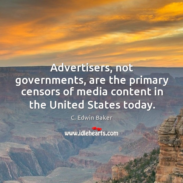 Image, Advertisers, not governments, are the primary censors of media content in the