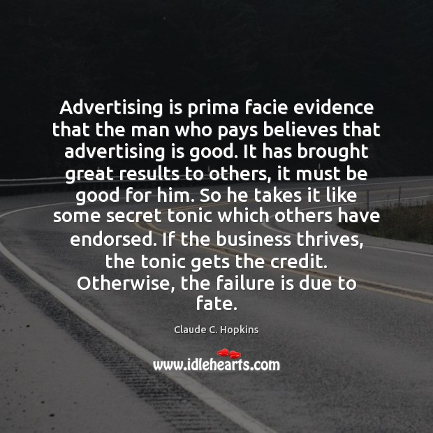 Advertising is prima facie evidence that the man who pays believes that Image