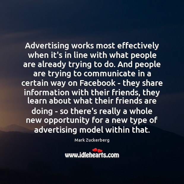 Advertising works most effectively when it's in line with what people are Image