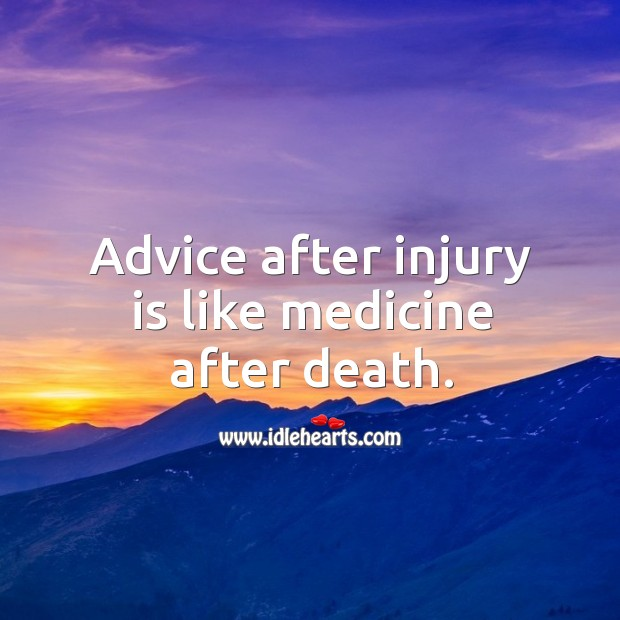 Image, Advice, After, After Death, Death, Injury, Like, Medicine