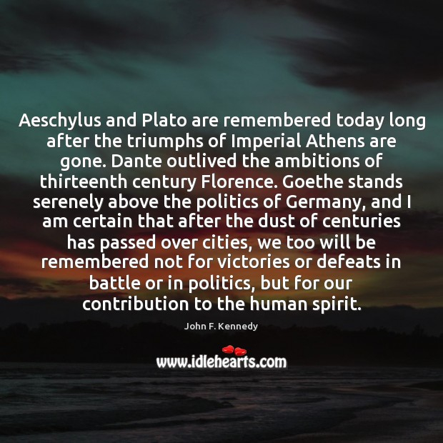Image, Aeschylus and Plato are remembered today long after the triumphs of Imperial