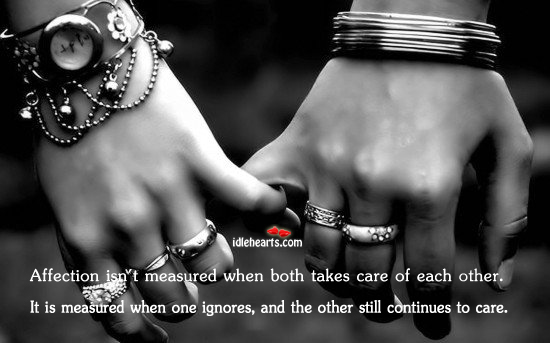 Affection isn't measured when…