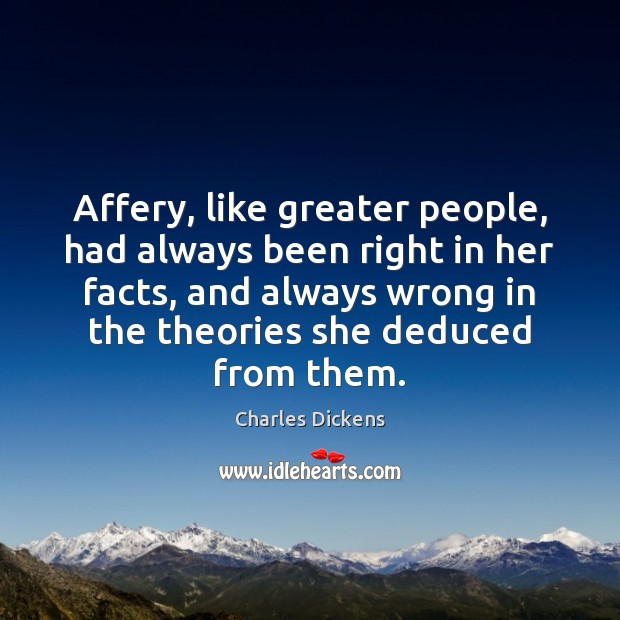 Affery, like greater people, had always been right in her facts, and Image