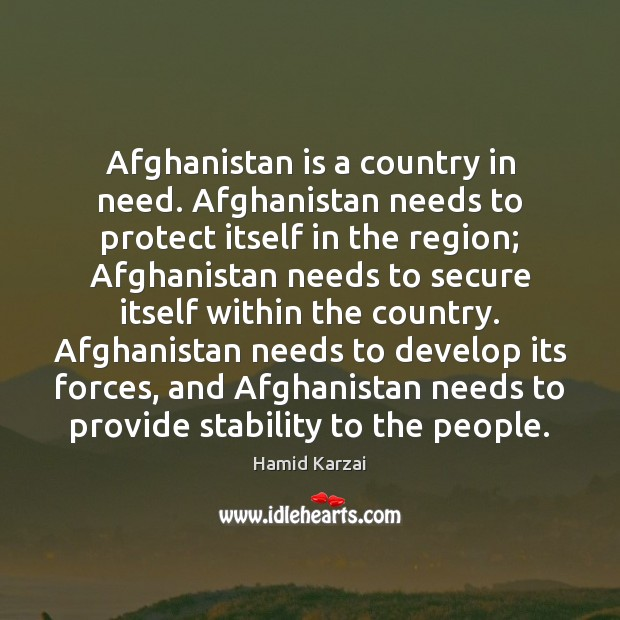 Image, Afghanistan is a country in need. Afghanistan needs to protect itself in