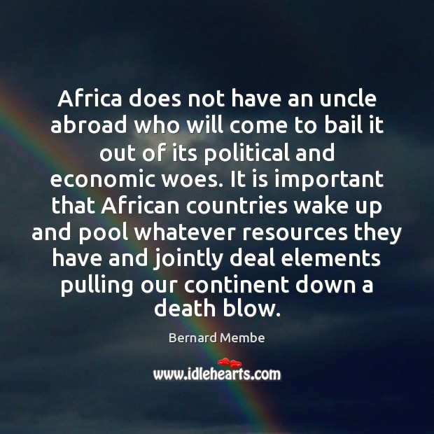 Image, Africa does not have an uncle abroad who will come to bail