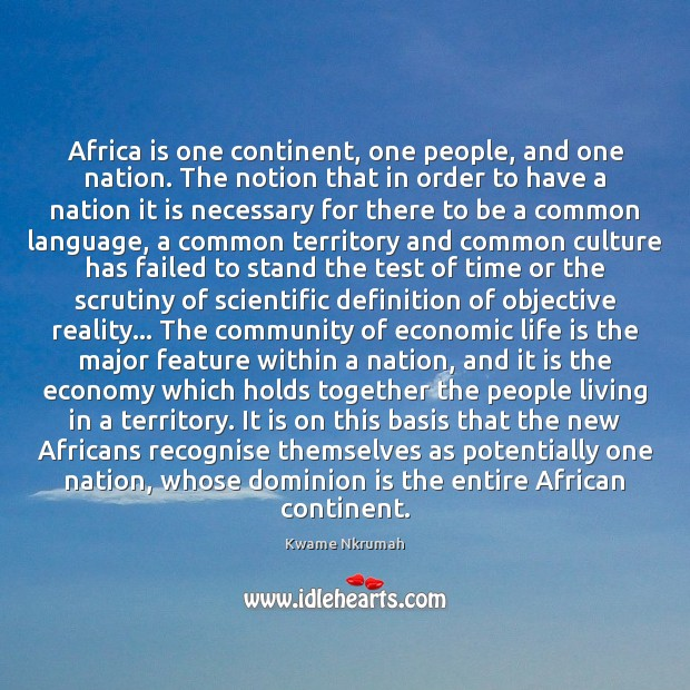 Image, Africa is one continent, one people, and one nation. The notion that