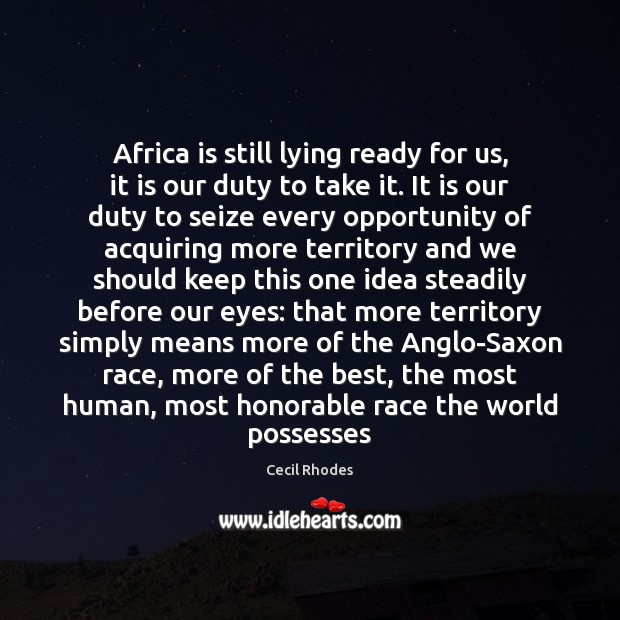 Image, Africa is still lying ready for us, it is our duty to