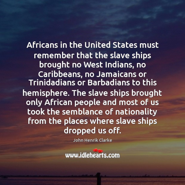 Image, Africans in the United States must remember that the slave ships brought
