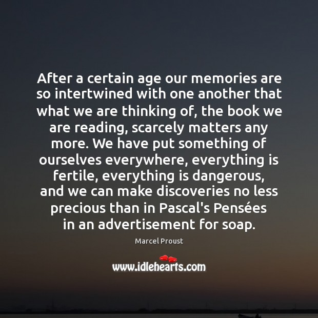 Image, After a certain age our memories are so intertwined with one another