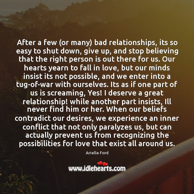 After a few (or many) bad relationships, its so easy to shut Image
