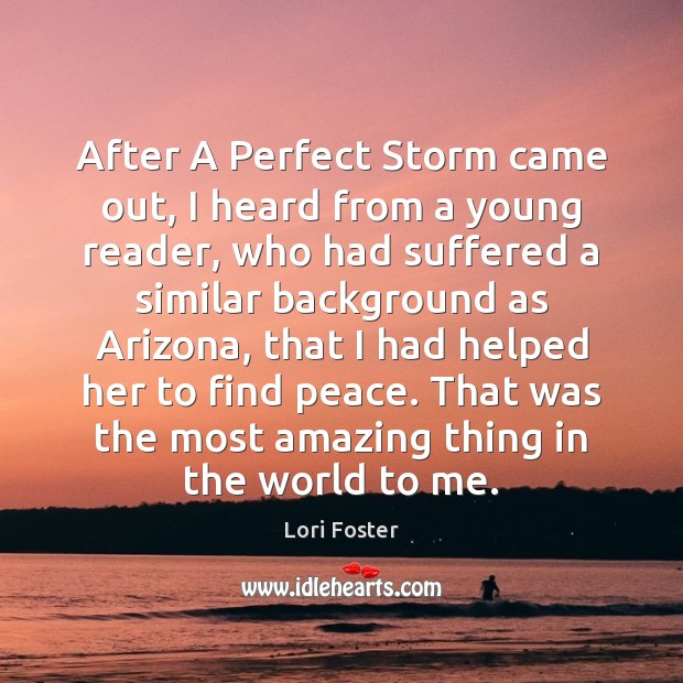 After A Perfect Storm came out, I heard from a young reader, Image