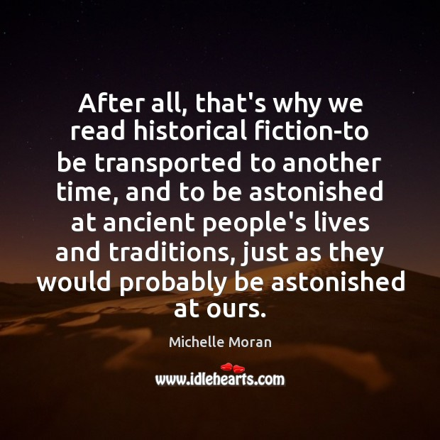 After all, that's why we read historical fiction-to be transported to another Image