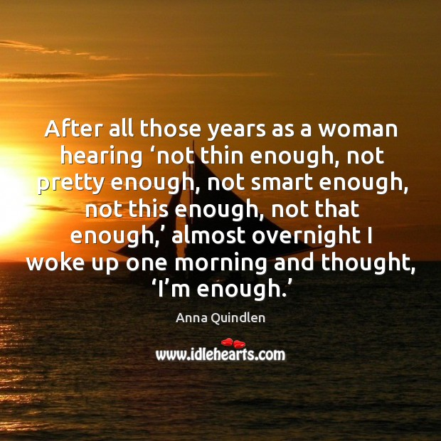 Image, After all those years as a woman hearing 'not thin enough