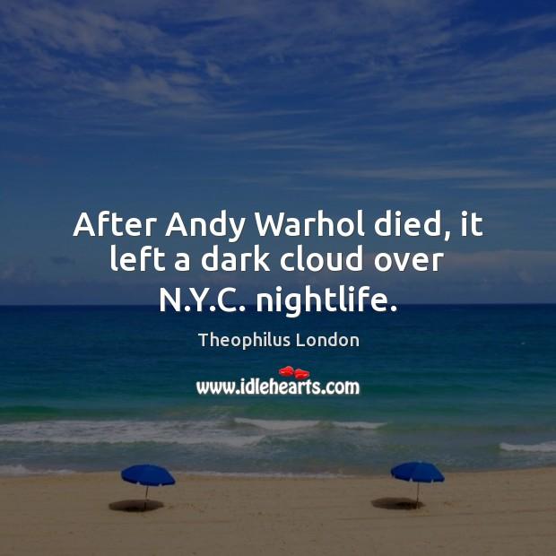 After Andy Warhol died, it left a dark cloud over N.Y.C. nightlife. Image