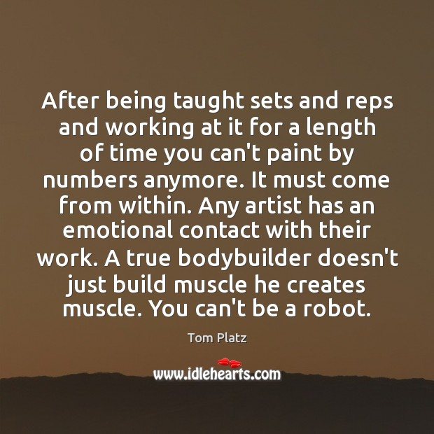 After being taught sets and reps and working at it for a Image