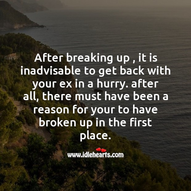 After breaking up , it is inadvisable to get back Broken Heart Messages Image