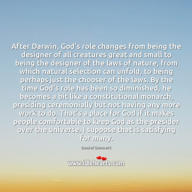 Image, After Darwin, God's role changes from being the designer of all creatures