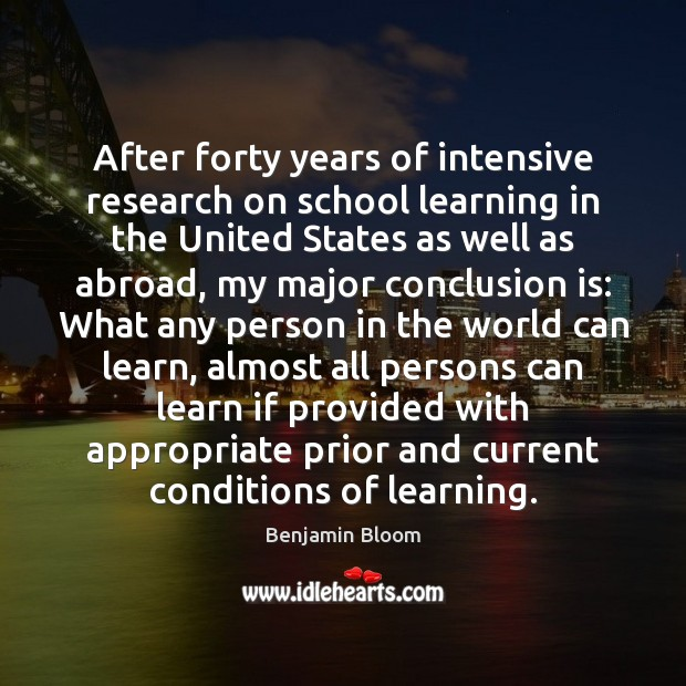 Image, After forty years of intensive research on school learning in the United