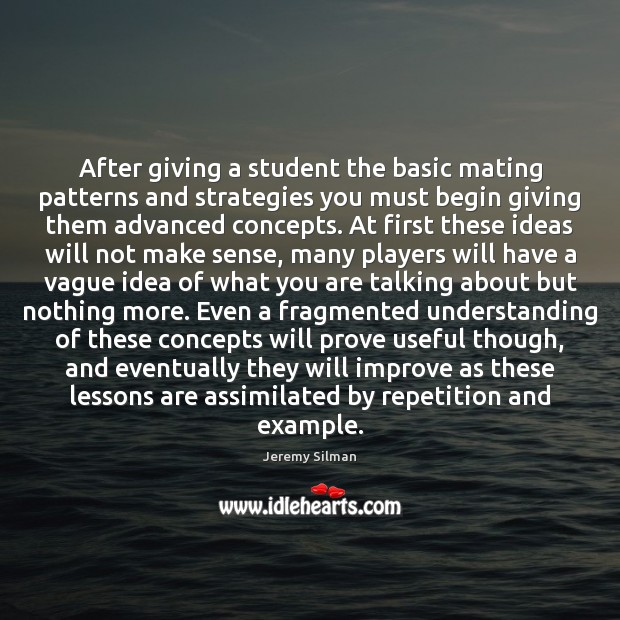 Image, After giving a student the basic mating patterns and strategies you must